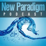 New paradigm podcast